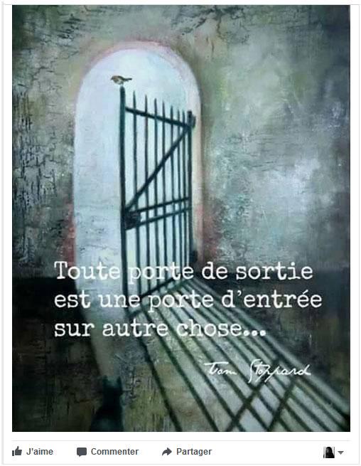 citation toute porte de sortie est une porte d'entrée sur autre chose